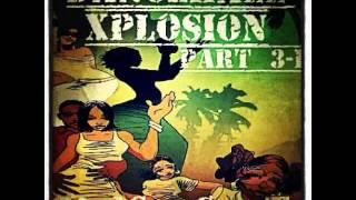 Dancehall Xplosion part 3