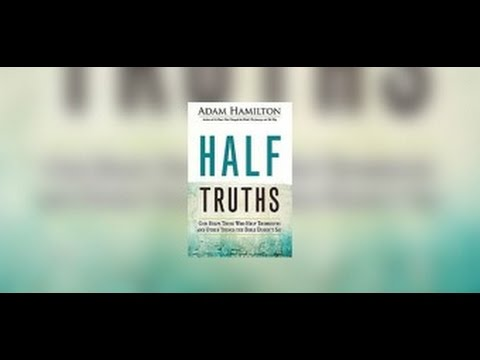 Half Truths - God Helps Those Who Help Themselves