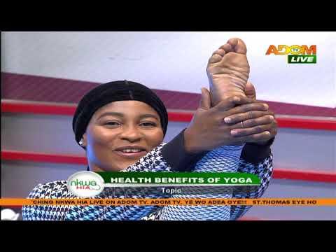 Health Benefits Of Yoga - Nkwa Hia on Adom TV (15-9-20)