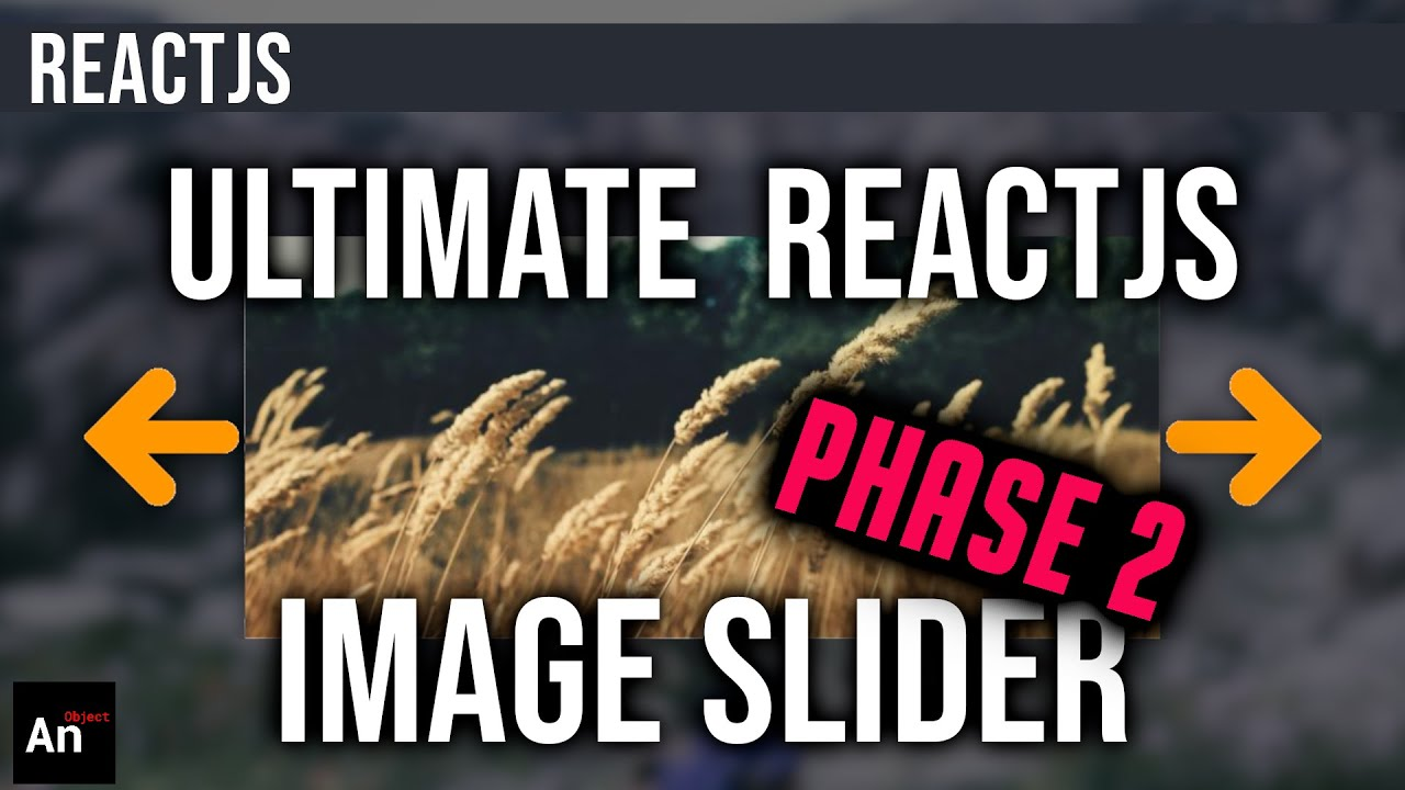 How to Create The ULTIMATE Image Slider in ReactJS (RESPONSIVE-3 types of navigation)   Phase 2