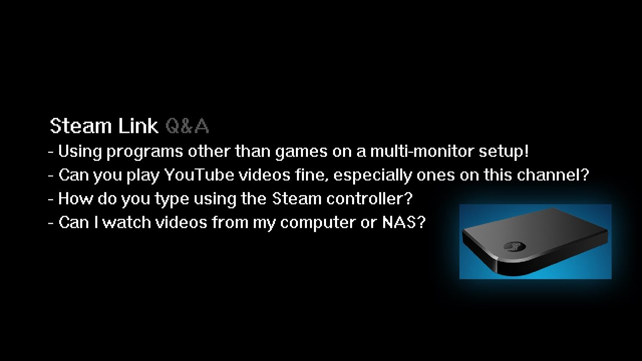 Steam Link - Can you stream movies? Run applications? Eat tacos?