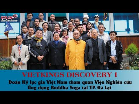 VIETKINGS: Đoàn Kỷ lục gia Việt Nam tham quan Viện Nghiên cứu Ứng dụng Buddha Yoga tại TP. Đà Lạt