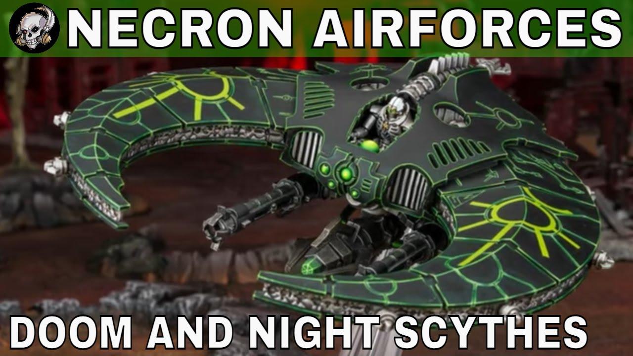 NECRON DOOM AND NIGHT SCYTHES IN WARHAMMER 40000