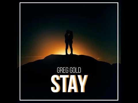 Greg Gold -  Stay (Original Mix) (MFrecords)