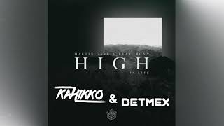 Martin Garrix feat. Bonn - High On Life (Kahikko & Detmex Remix)