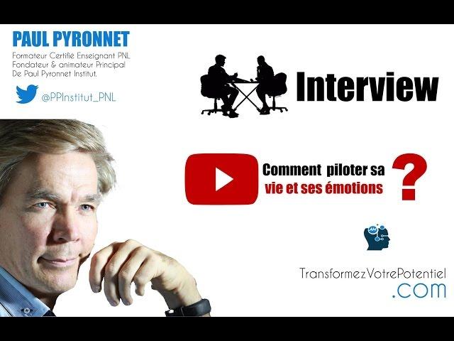 Comment Gérer Ses EMOTIONS Grâce à la la PNL ? Confession de Paul Pyronnet