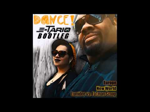 Europe Vs Lumidee & Fatman Scoop The Final Dance 2014 (E-Tario Bootleg)