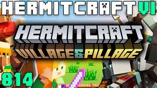 Hermitcraft VI 814 Hermitcraft On The Village And Pillage Update!