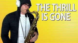 The Thrill Is Gone - B.B. King - Tenor Saxophone Cover - BriansThing
