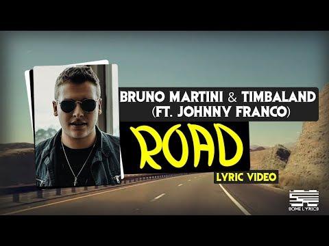 ROAD - Bruno Martini & Timbaland (ft. Johnny Franco) - LYRIC VIDEO