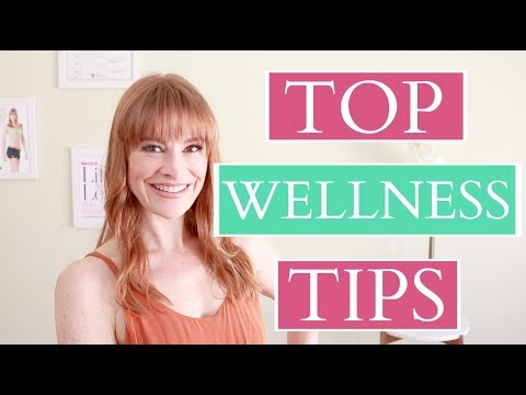My Top Wellness Tips