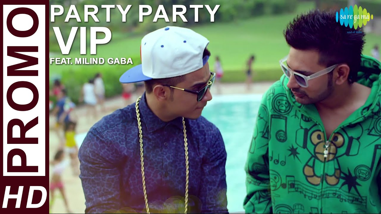 Party Party by VIP | Official Promo | Feat. Millind Gaba | Hindi Latest Video Song