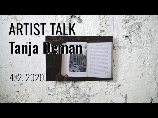 Artist talk / Tanja Deman