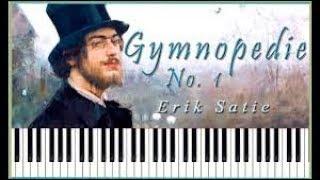 Erik Satie Gymnopedie no 1 Piano - Erik Satie Classical Music Gymnopedie 1