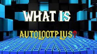JuniorDeBoss Shows off AutoLootPlus an Addon for World of Wacraft