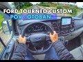 Yeni Ford Tourneo Custom 2.0L EcoBlue SelectShift   Otoban POV Test Sürü?ü