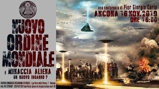 Pier Giorgio Caria - NUOVO ORDINE MONDIALE E MINACCIA ALIENA: un nuovo inganno? - ANCONA