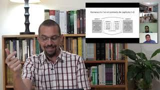 Romanos Clase 8 - Romanos 6:1-23   Dr. AJ Gibson