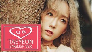 [Lyrics Karaoke] U R - TAEYEON (태연) English Ver. by Lin Soo