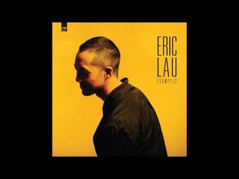 Eric Lau - Examples (Full Album) [HD]