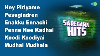 Hey Piriyame | Pesugindren | Enakku Ennachi | Penne Nee Kadhal | Koodi Koodiyai | Sethey Ponendi
