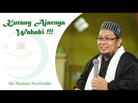 Ajarnya Wahabi                #Abi Maulana Syarifuddin