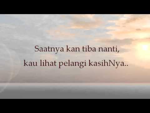 Pelangi KasihNya (Tangan Tuhan) - Nikita (with lyric & Bible verses)