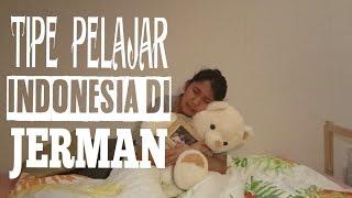 TIPE TIPE PELAJAR INDONESIA DI JERMAN