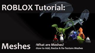 ROBLOX Tutorial: Mesh [2015]