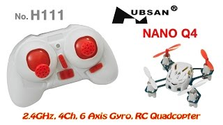 Hubsan H111 (Nano Q4) 2.4GHz, 4Ch, 6 Axis Gyro, RC Quadcopter (RTF) and cat