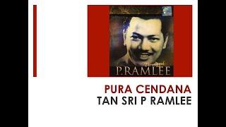 Pura Cendana - Tan Sri P Ramlee