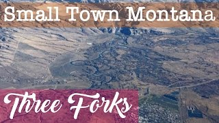 Three Forks, MT (Montana) - Country Life, Gallatin County, Small Town, Northwest Rural