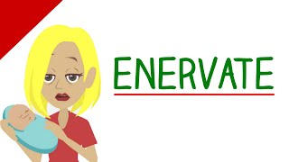 Learn English Words - Enervate (Vocabulary Video)