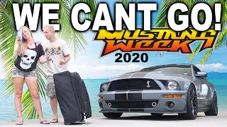 MUSTANG WEEK 2020 Plans CANCELLED and This is Why