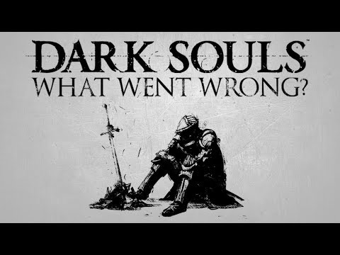 Download Youtube: Dark Souls 1 ▶ What went wrong?