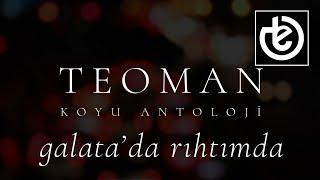 Teoman - Galata'da Rıhtımda