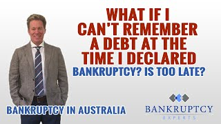 28 what if i failed to remember a debt at the time i applied for bankruptcy is it too late