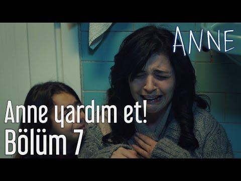 Anne 7. Bölüm - Anne Yardım Et!