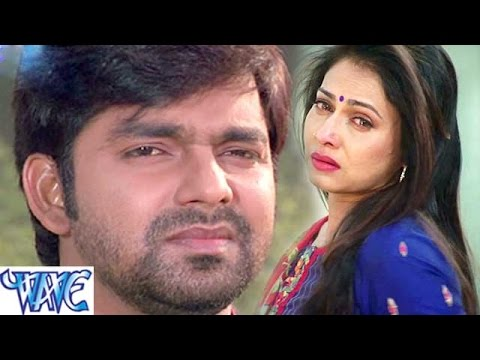 HD ऐ पिया काहे बाड़s तू भुलाईल - Pyar Mohabbat Jindabad - Pawan Singh - Bhojpuri Sad Songs 2015 new