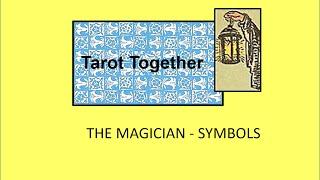 Tarot Together - Part One, Magician Card Symbols