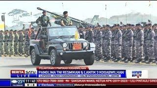 Panglima TNI Resmikan dan Lantik 3 Pimpinan Kogabwilhan