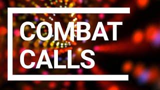 Combat calls