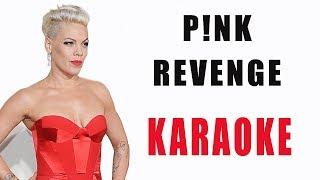 Pink REVENGE feat Eminem INSTRUMENTAL KARAOKE Lyrics