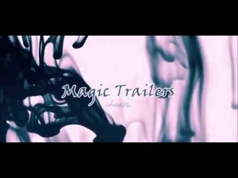 You're mine - Magic Trailers