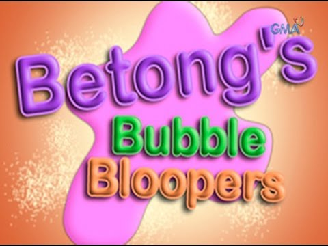 Not Seen on TV: Betong's Bubble Bloopers