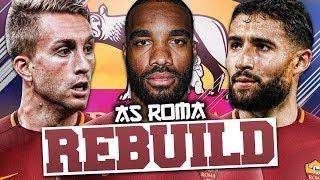 REBUILDING AS ROMA!!! FIFA 18 Career Mode