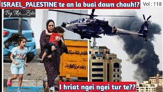 Israel Palestine Te An La Buai Dawn Chauh Iron Dome Hamas Rocket Tunlai Middle East Buai Na MP3