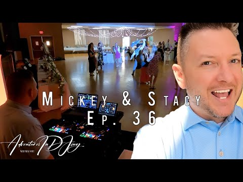 Mickey & Stacy | Adventures in DJing | Ep. 36