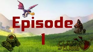 The Little Mortar That Could - Ep. 1 - The Beginning - Clash of Clans