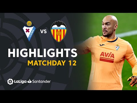 Eibar Valencia Goals And Highlights